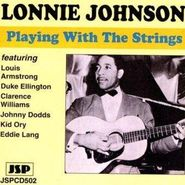 Lonnie Johnson, Playing With the Strings
