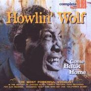 Howlin' Wolf, Come Back Home (CD)