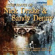 Various Artists, Roots Of Nick Drake & Sandy Denny (CD)