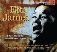 Etta James, I Just Want To Make Love To You (CD)