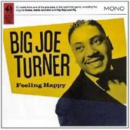 Big Joe Turner, Feeling Happy (CD)