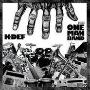 K-Def, One Man Band (LP)
