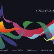 Douglas Ewart, Voice Prints (CD)