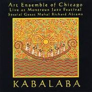 The Art Ensemble Of Chicago, Kabalaba: Live At Montreux Jazz Festival  (CD)