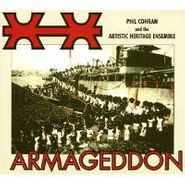 Philip Cohran & The Artistic Heritage Ensemble, Armageddon (CD)