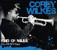 Corey Wilkes, Kind Of Miles (CD)
