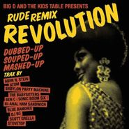 Big D And The Kids Table, Rude Remix Revolution (CD)