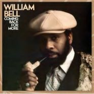 William Bell, Coming Back For More (CD)