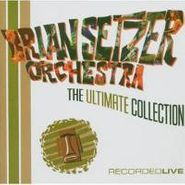 The Brian Setzer Orchestra, The Ultimate Collection: Recorded Live (CD)