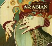 Various Artists, Masters Of Arabrian Percussion (CD)