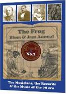 Various Artists, The Frog Blues & Jazz Annual No. 2: The Musicians, the Records & the Music Of The 78 Era (CD)