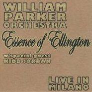 William Parker, Essence Of Ellington: Live In Milano (CD)