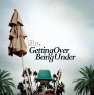 The Loose Salute, Getting Over Being Under (CD)