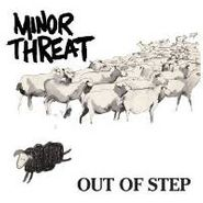Minor Threat, Out Of Step (LP)