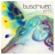"""Busdriver, Atm (7"""")"""