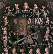 Mariachi Divas De Cindy Shea, Viva La Diva! (CD)