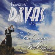 Mariachi Divas De Cindy Shea, La Cima Del Cielo (CD)