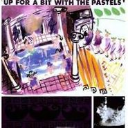 The Pastels, Up For A Bit With The Pastels (LP)