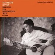 Elizabeth Cotten, Folksongs And Instrumentals With Guitar (LP)