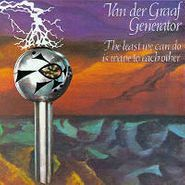 Van Der Graaf Generator, The Least We Can Do Is Wave To Each Other (LP)