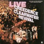 Creedence Clearwater Revival, Live In Europe (LP)