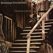 Mississippi Fred McDowell, I Do Not Play No Rock'N'Roll (LP)