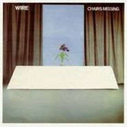 Wire, Chairs Missing (LP)