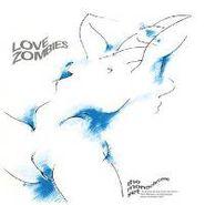 The Monochrome Set, Love Zombies (LP)