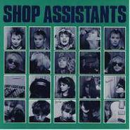 The Shop Assistants, Shop Assistants (LP)