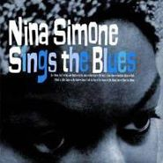 Nina Simone, Sings The Blues (LP)