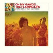 The Flaming Lips, Oh My Gawd!!! (LP)