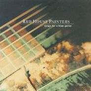 Red House Painters, Songs For A Blue Guitar (LP)