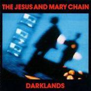 The Jesus And Mary Chain, Darklands [180 Gram Vinyl] (LP)