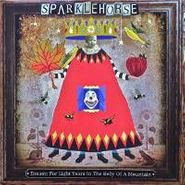Sparklehorse, Dreamt For Light Years In The Belly Of A Mountain (LP)