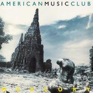 American Music Club, Mercury (LP)