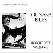 Robert Pete Williams, Louisiana Blues (CD)