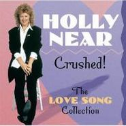 Holly Near, Crushed: The Love Song Collection (CD)