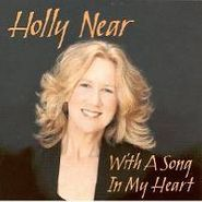 Holly Near, With A Song In My Heart (CD)