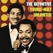 Young-Holt Unlimited, The Definitive Young-Holt Unlimited