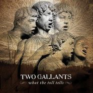 Two Gallants, What the Toll Tells (CD)