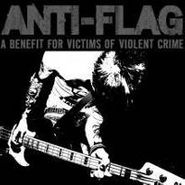 Anti-Flag, Benefit For Victims Of Violent (CD)