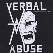 Verbal Abuse, Just An American Band (CD)