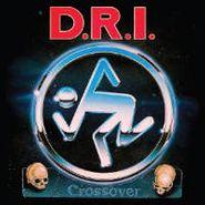 D.R.I., Crossover (LP)