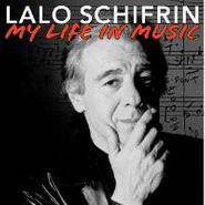 Lalo Schifrin, My Life In Music