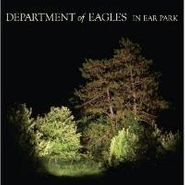 Department Of Eagles, In Ear Park (LP)