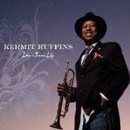 Kermit Ruffins, Livin' A Treme Life (CD)