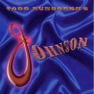 Todd Rundgren, Todd Rundgren's Johnson (CD)