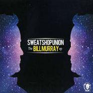 Sweatshop Union, Bill Murray (CD)