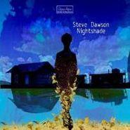 Steve Dawson, Nightshade (CD)