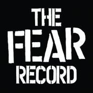 Fear, The Fear Record (LP)